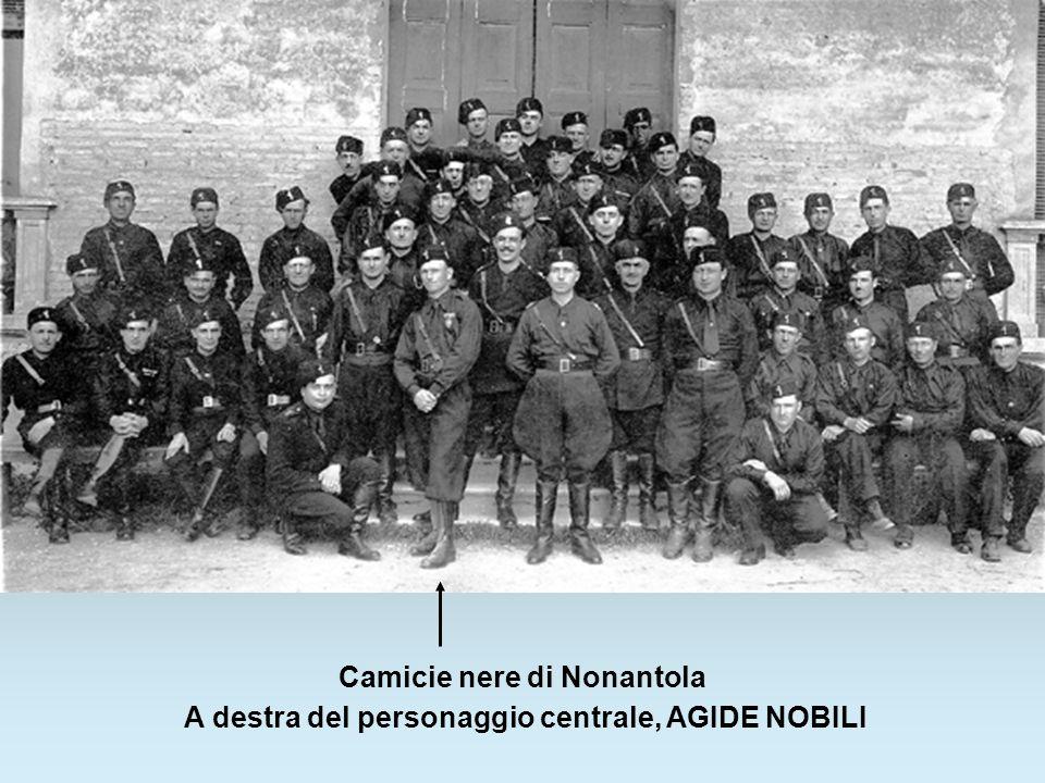 Camicie nere di Nonantola A destra del personaggio centrale, AGIDE NOBILI
