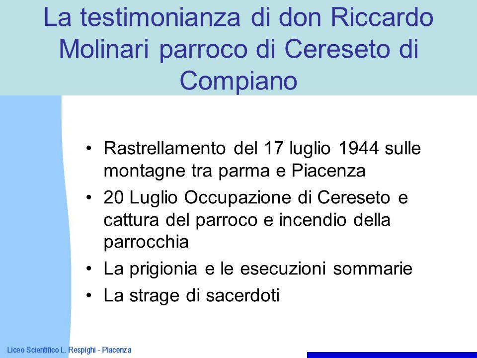 La testimonianza di don Riccardo Molinari parroco di Cereseto di Compiano Rastrellamento del 17 luglio 1944 sulle montagne tra parma e Piacenza 20 Lug