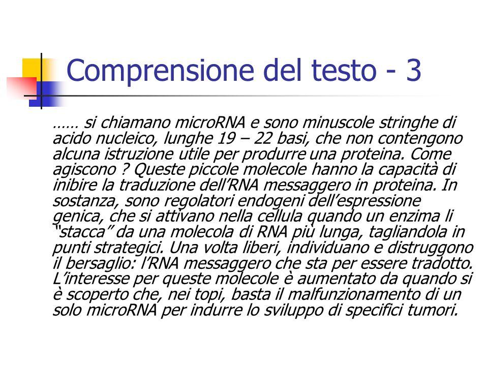…… si chiamano microRNA e sono minuscole stringhe di acido nucleico, lunghe 19 – 22 basi, che non contengono alcuna istruzione utile per produrre una