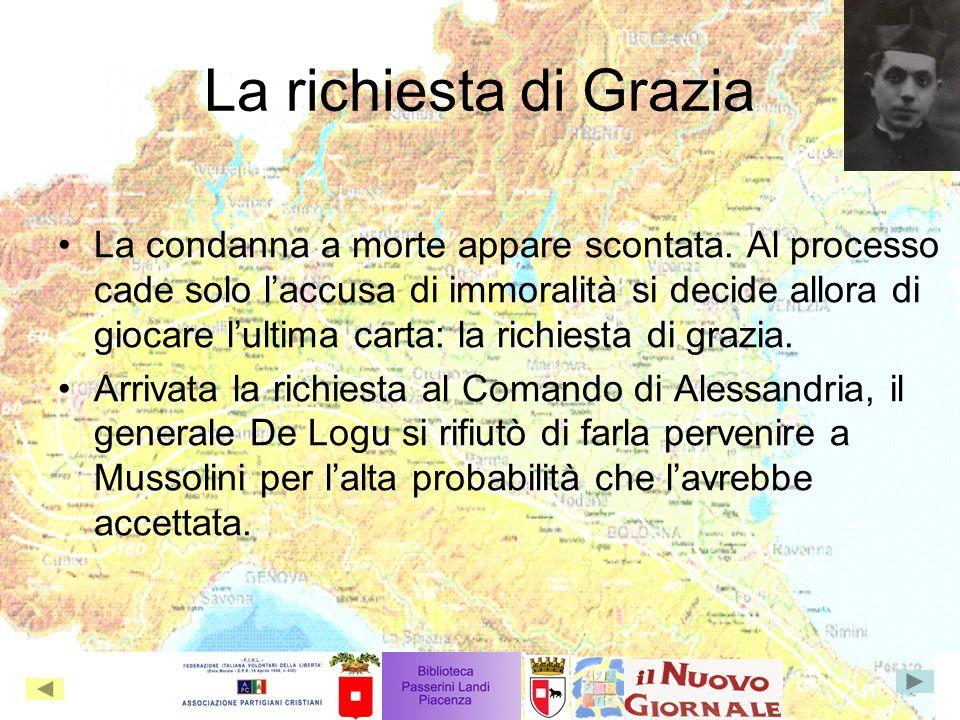 La richiesta di Grazia La condanna a morte appare scontata.