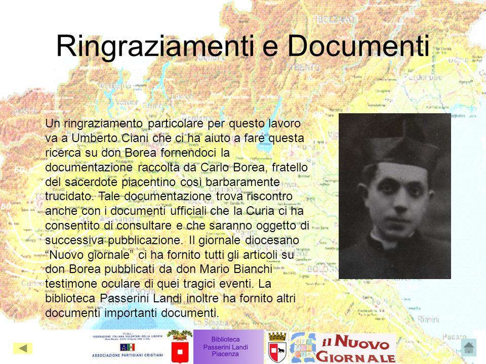 Ringraziamenti e Documenti Un ringraziamento particolare per questo lavoro va a Umberto Ciani che ci ha aiuto a fare questa ricerca su don Borea forne