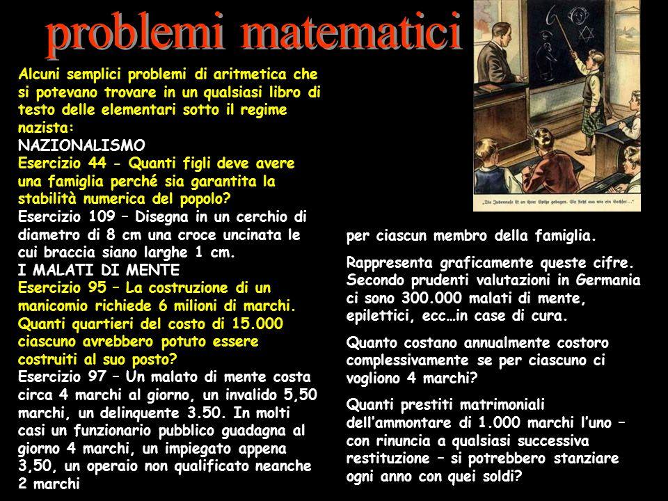 Alcuni semplici problemi di aritmetica che si potevano trovare in un qualsiasi libro di testo delle elementari sotto il regime nazista: NAZIONALISMO E