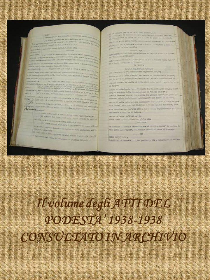 Il volume degli ATTI DEL PODESTA 1938-1938 CONSULTATO IN ARCHIVIO