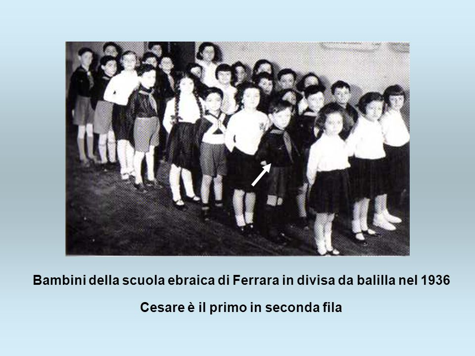 Bambini della scuola ebraica di Ferrara in divisa da balilla nel 1936 Cesare è il primo in seconda fila
