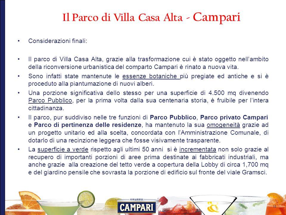 18 Considerazioni finali: Il parco di Villa Casa Alta, grazie alla trasformazione cui è stato oggetto nellambito della riconversione urbanistica del c