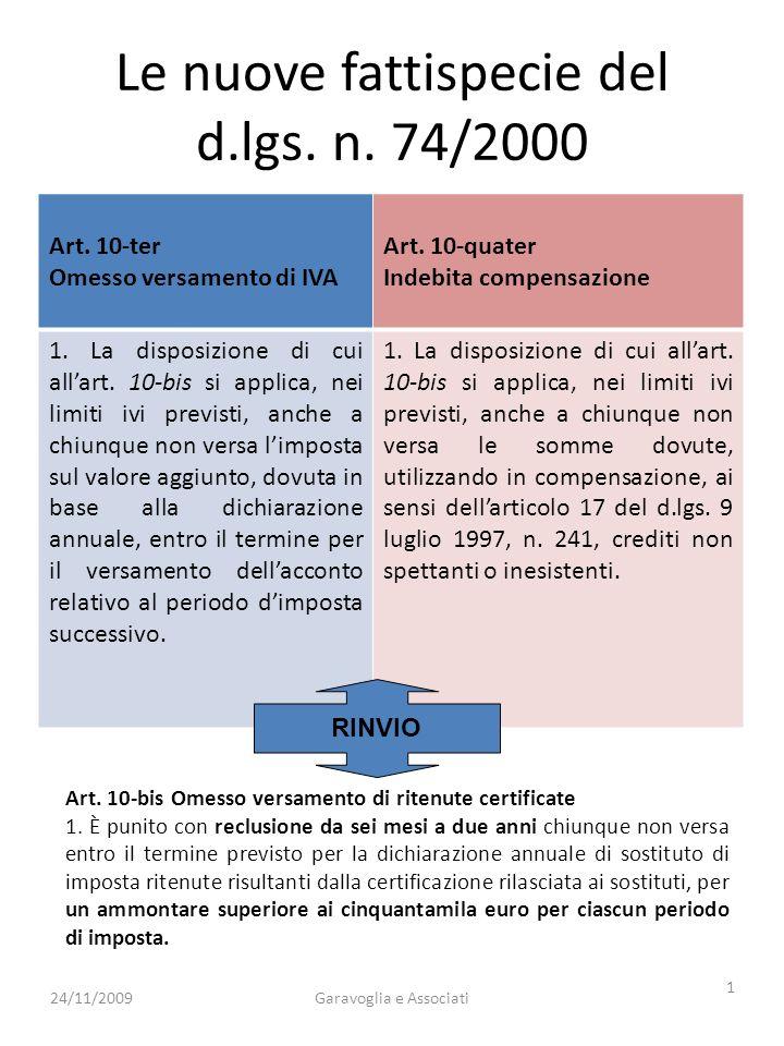 La ratio delle nuove figure di reato Le fattispecie di reato di cui agli artt.