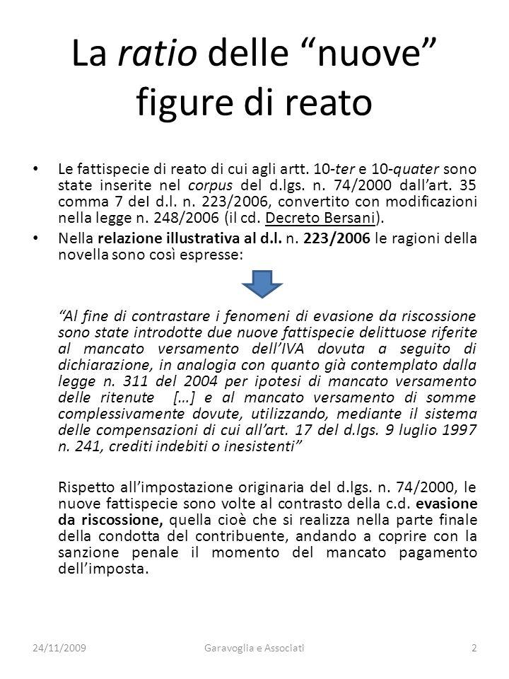 Tratti comuni: la tecnica del rinvio 1.Lomesso versamento Iva: La struttura del nuovo reato prevede un duplice rinvio per relationem al contenuto dellart.