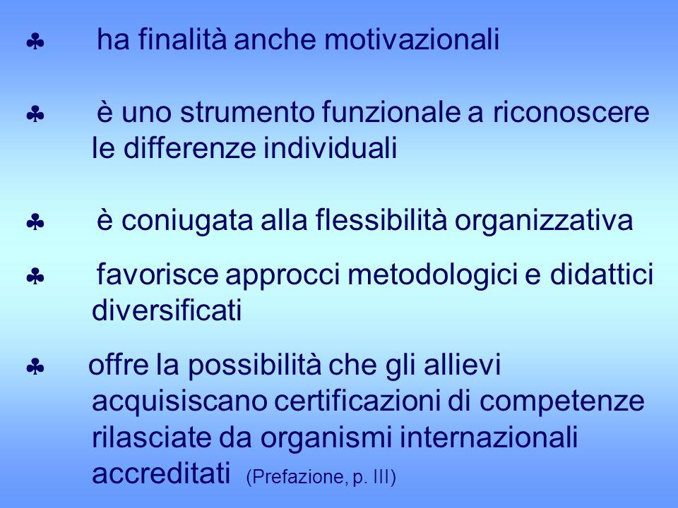 ha finalità anche motivazionali è uno strumento funzionale a riconoscere le differenze individuali è coniugata alla flessibilità organizzativa favoris