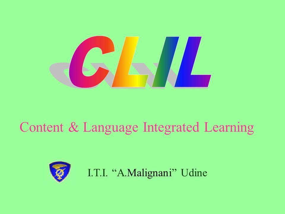 I.T.I. A.Malignani Udine Content & Language Integrated Learning