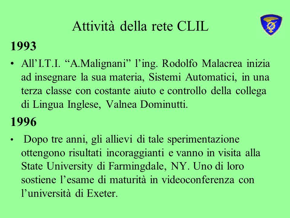 Attività della rete CLIL 1993 AllI.T.I.A.Malignani ling.