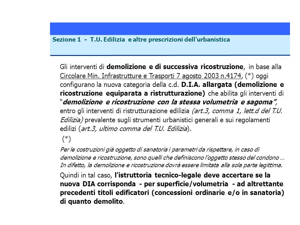 Gli interventi di demolizione e di successiva ricostruzione, in base alla Circolare Min. Infrastrutture e Trasporti 7 agosto 2003 n.4174, (*) oggi con