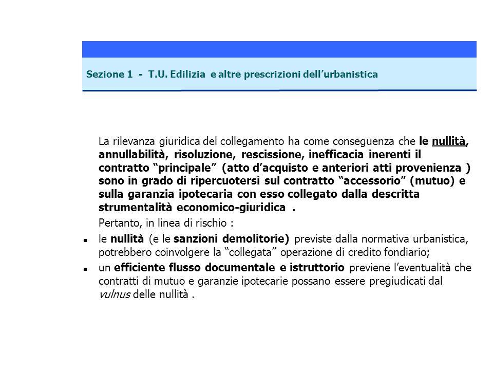 La rilevanza giuridica del collegamento ha come conseguenza che le nullità, annullabilità, risoluzione, rescissione, inefficacia inerenti il contratto