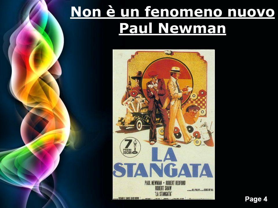 Page 4 Non è un fenomeno nuovo Paul Newman