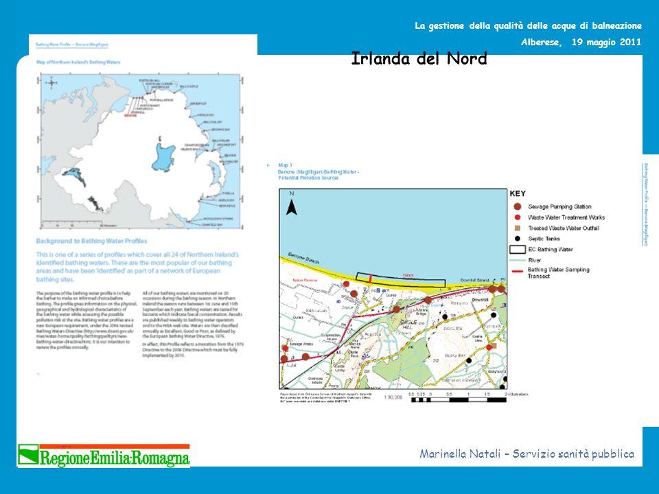 La gestione della qualità delle acque di balneazione Alberese, 19 maggio 2011 Irlanda del Nord Marinella Natali – Servizio sanità pubblica