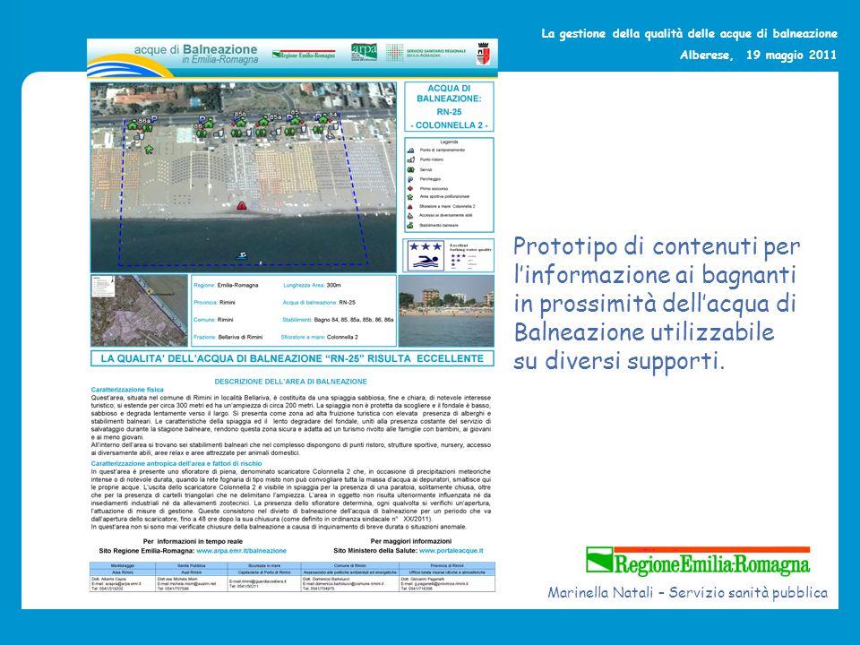 La gestione della qualità delle acque di balneazione Alberese, 19 maggio 2011 Marinella Natali – Servizio sanità pubblica Prototipo di contenuti per l