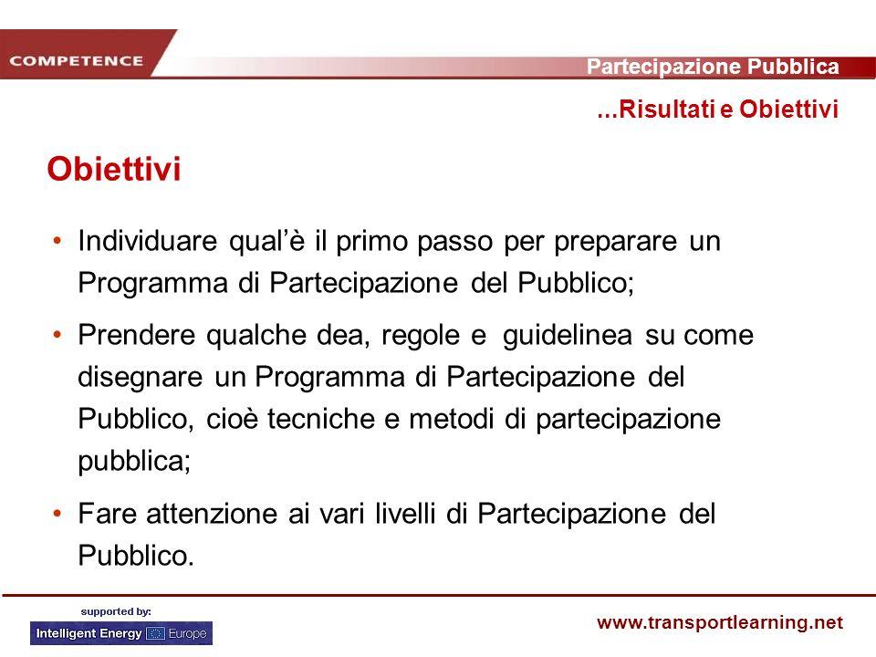 Partecipazione Pubblica www.transportlearning.net Più oleodotti e condutture
