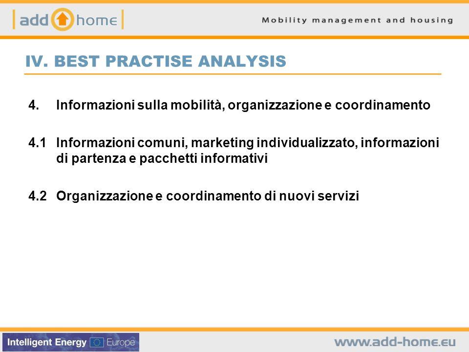 IV. BEST PRACTISE ANALYSIS 4.Informazioni sulla mobilità, organizzazione e coordinamento 4.1Informazioni comuni, marketing individualizzato, informazi