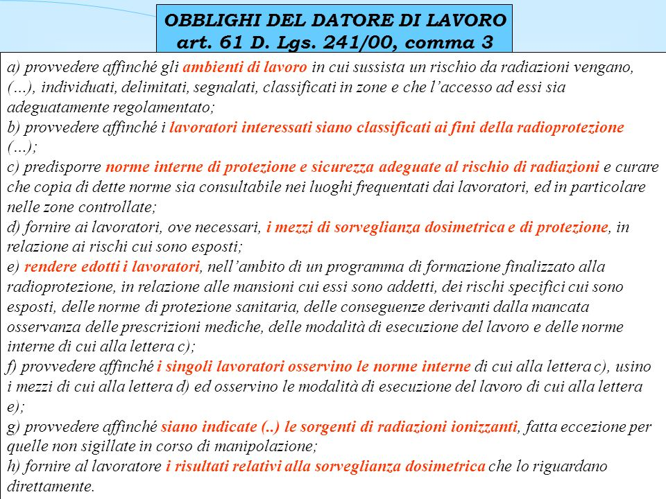OBBLIGHI DEL DATORE DI LAVORO art.61 D. Lgs.