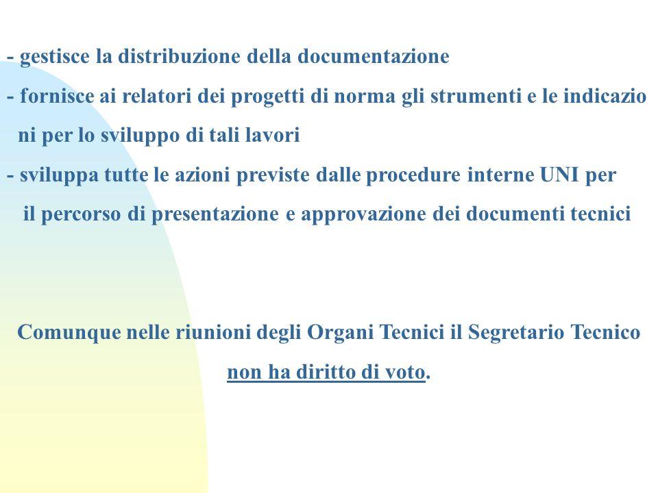 - gestisce la distribuzione della documentazione - fornisce ai relatori dei progetti di norma gli strumenti e le indicazio ni per lo sviluppo di tali