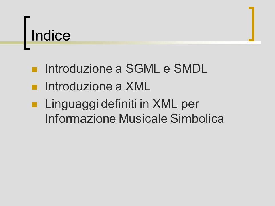XML background Sottoinsieme di SGML Semplifica SGML: trascurando molte opzioni sintattiche e varianti trascurando alcune caratteristiche del DTD trascurando alcune caratteristiche problematiche Standard approvato dal W3C (World Wide Web Consortium)