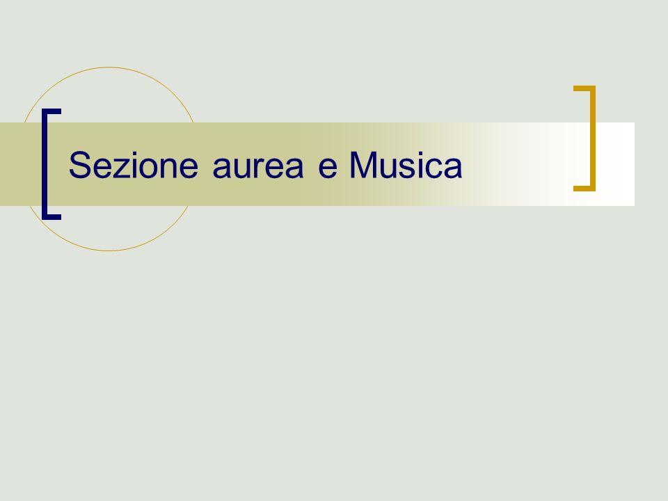 Sezione aurea e Musica