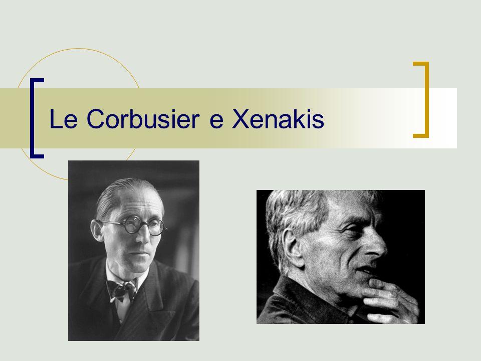 Le Corbusier e Xenakis