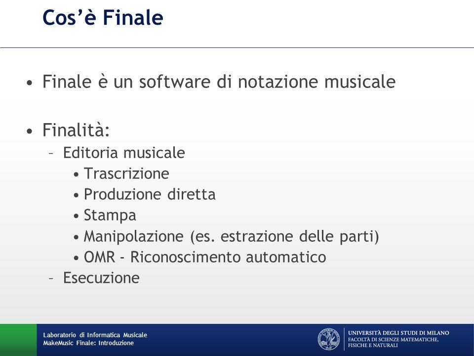 Cosè Finale Finale è un software di notazione musicale Finalità: –Editoria musicale Trascrizione Produzione diretta Stampa Manipolazione (es. estrazio