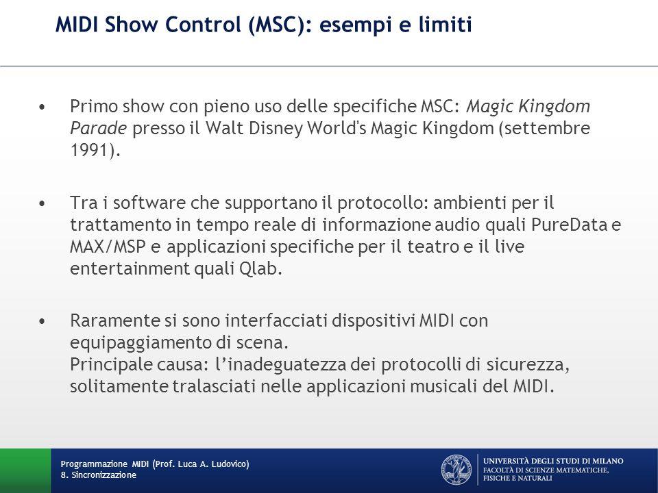 MIDI Show Control (MSC): esempi e limiti Primo show con pieno uso delle specifiche MSC: Magic Kingdom Parade presso il Walt Disney World's Magic Kingd