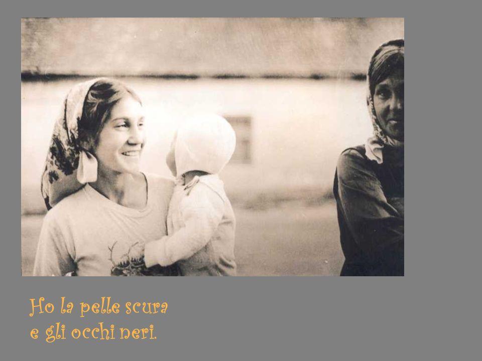 e la nonna mi insegnava usanze tzigane.