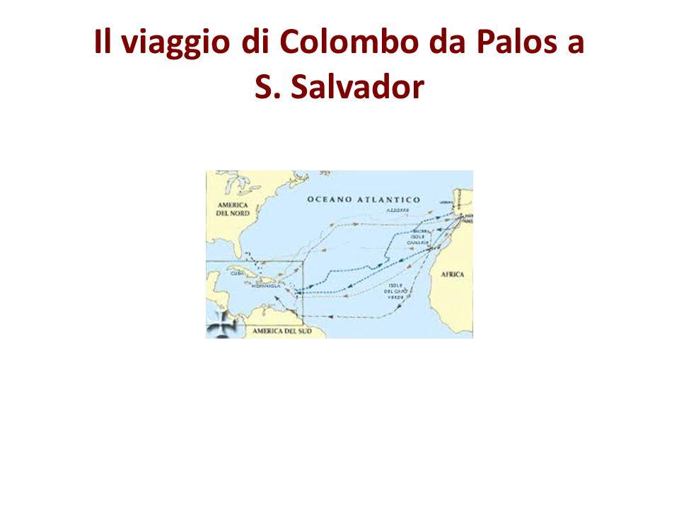 Il viaggio di Colombo da Palos a S. Salvador