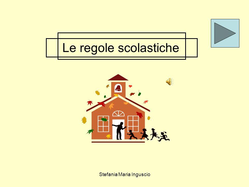 Stefania Maria Inguscio Le regole scolastiche