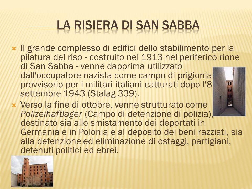 Il grande complesso di edifici dello stabilimento per la pilatura del riso - costruito nel 1913 nel periferico rione di San Sabba - venne dapprima uti