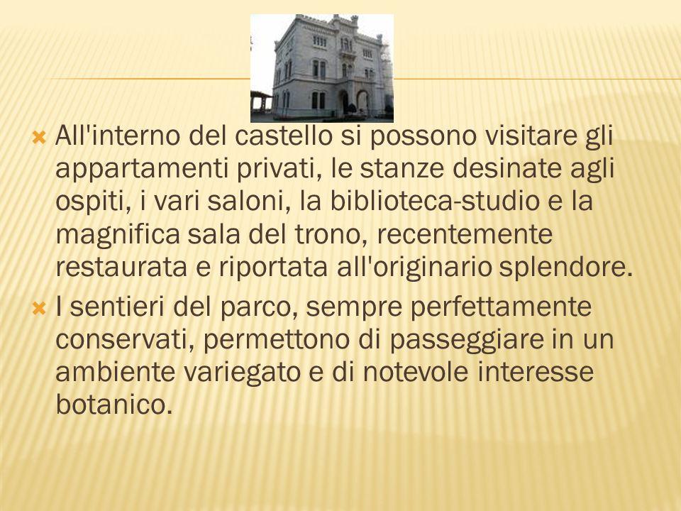 All'interno del castello si possono visitare gli appartamenti privati, le stanze desinate agli ospiti, i vari saloni, la biblioteca-studio e la magnif