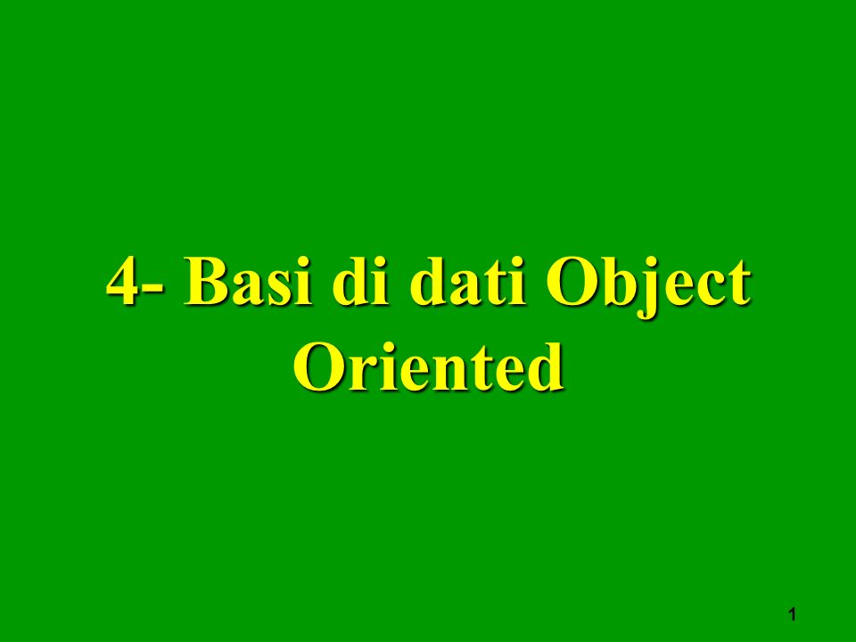 1 4- Basi di dati Object Oriented