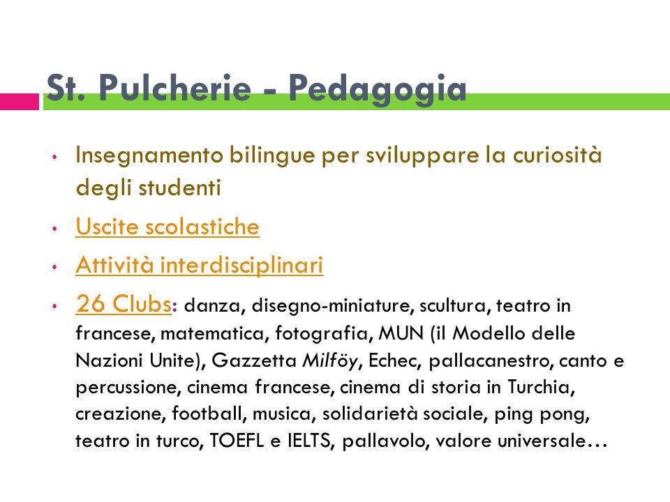 St. Pulcherie - Pedagogia Insegnamento bilingue per sviluppare la curiosità degli studenti Uscite scolastiche Attività interdisciplinari 26 Clubs: dan