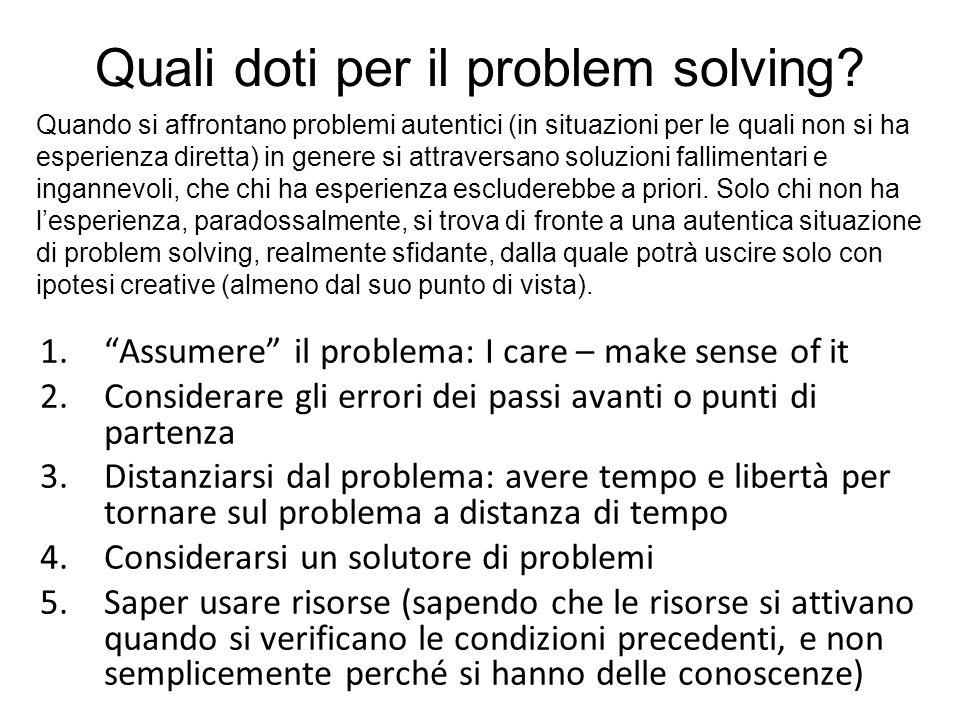 Quali doti per il problem solving.