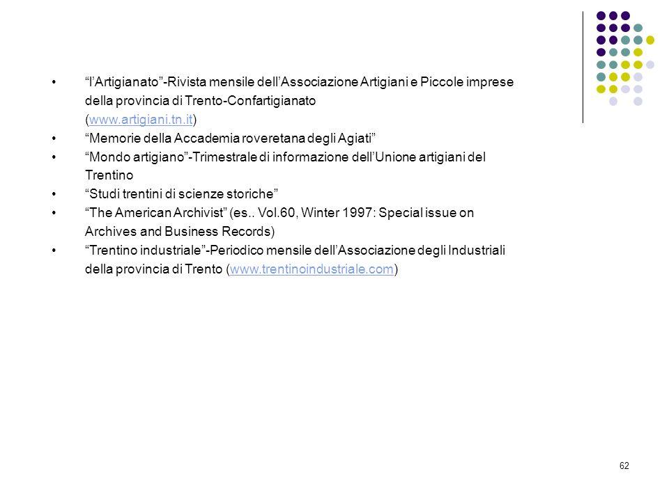 62 lArtigianato-Rivista mensile dellAssociazione Artigiani e Piccole imprese della provincia di Trento-Confartigianato (www.artigiani.tn.it)www.artigi