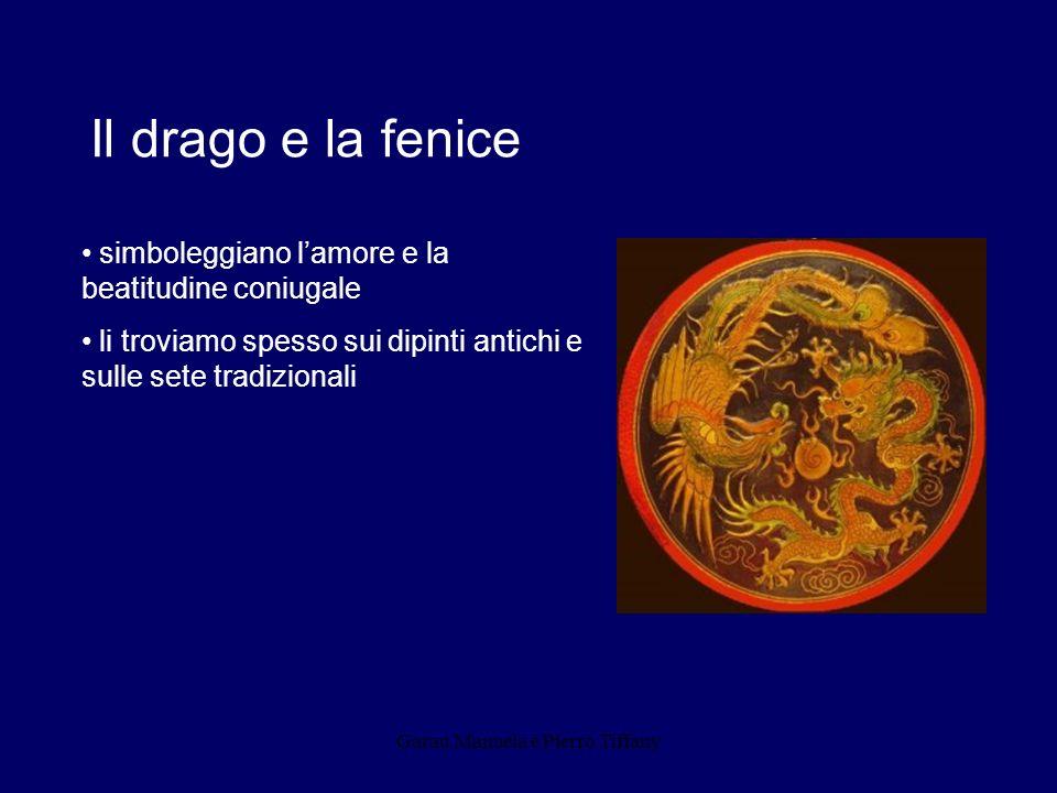 Garau Manuela e Pierro Tiffany Il drago e la fenice simboleggiano lamore e la beatitudine coniugale li troviamo spesso sui dipinti antichi e sulle set