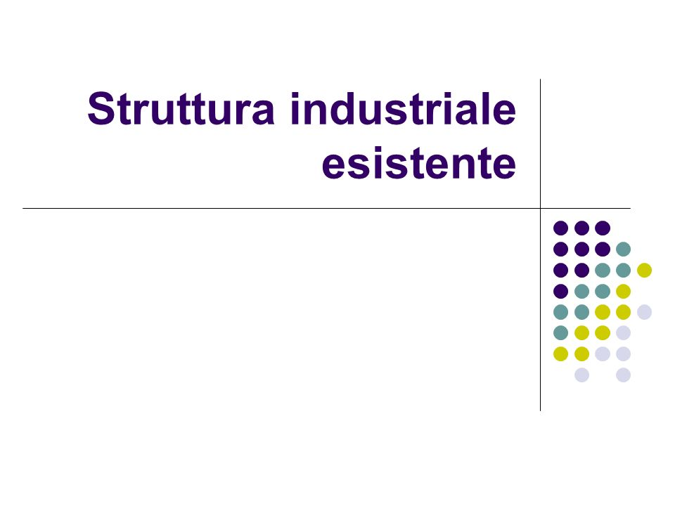 Struttura industriale esistente