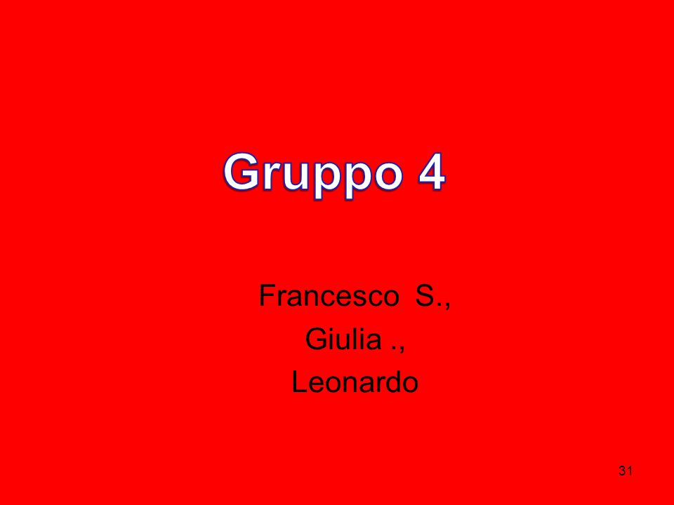31 Francesco S., Giulia., Leonardo