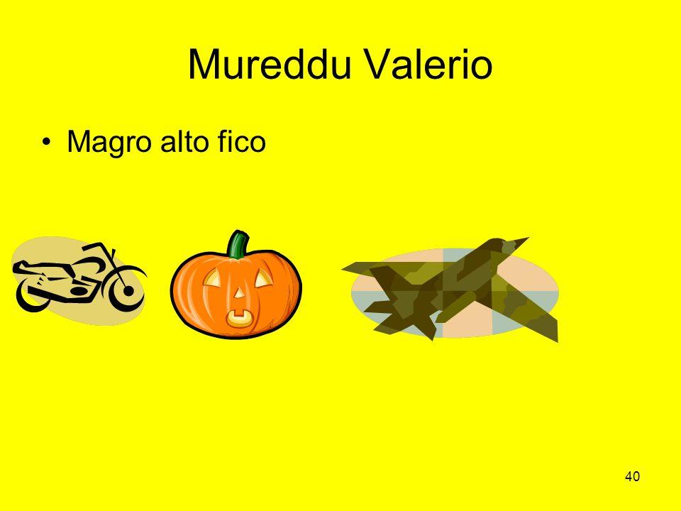 40 Mureddu Valerio Magro alto fico