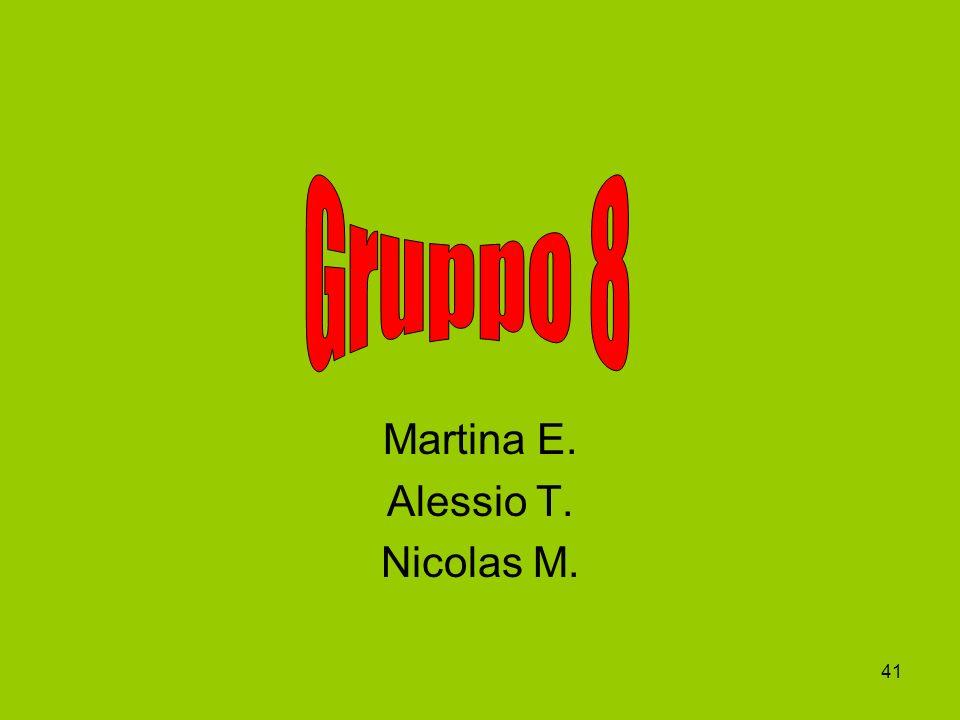 41 Martina E. Alessio T. Nicolas M.