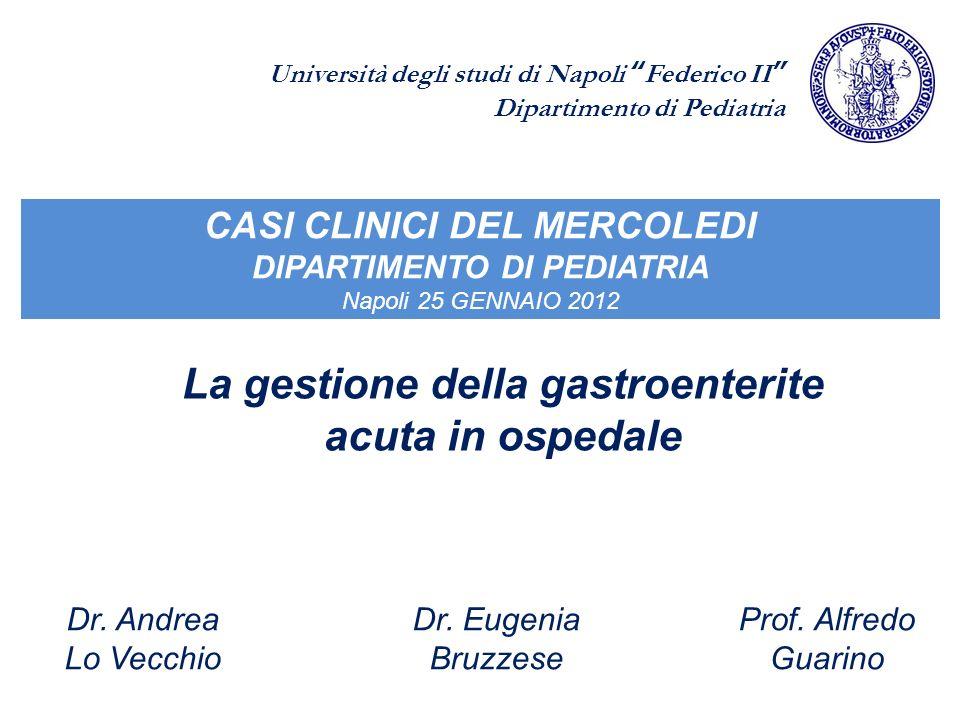 * * * * Giorni Numero medio evacuazioni/die Guarino, Pediatrics 1994 *= p<0.05 Effetto della somministrazione di Ig in pazienti con gastroenterite acuta da Rotavirus 300 mg/Kg per os