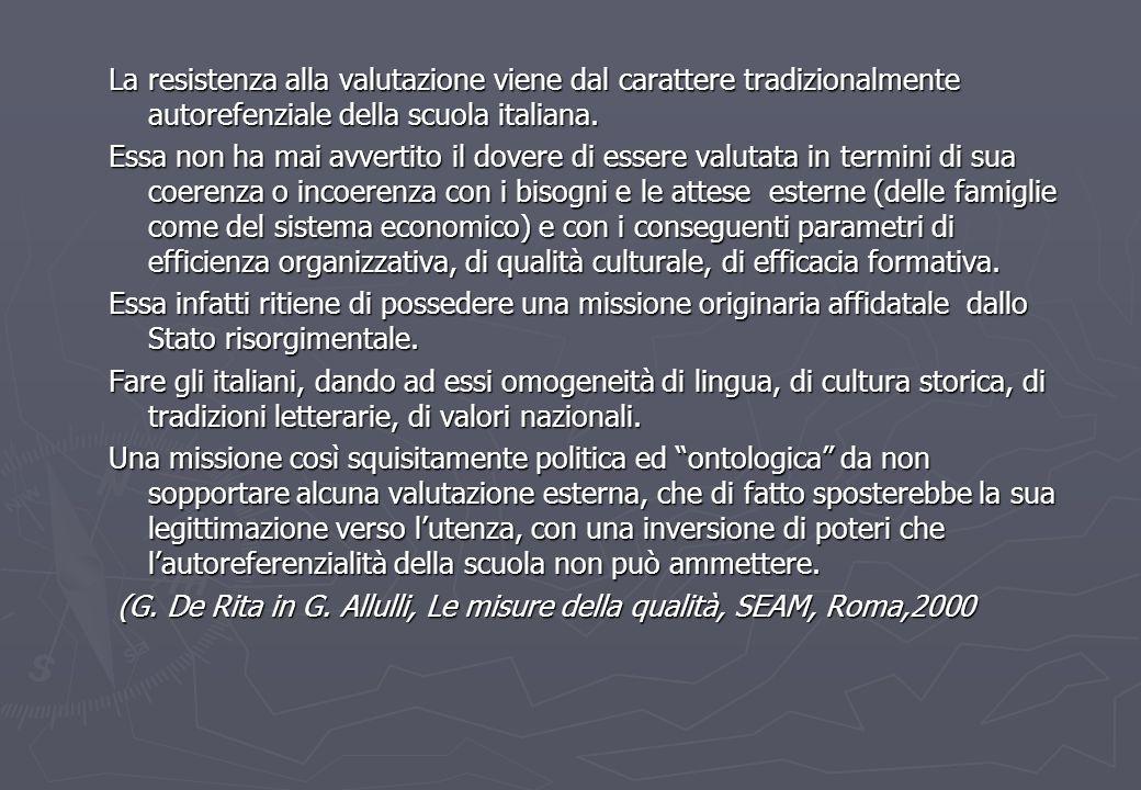 La resistenza alla valutazione viene dal carattere tradizionalmente autorefenziale della scuola italiana.