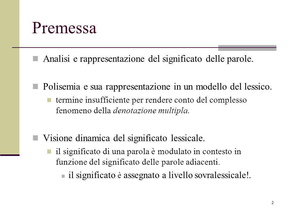 2 Premessa Analisi e rappresentazione del significato delle parole.