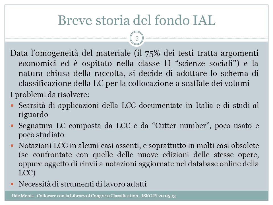 Breve storia del fondo IAL Data lomogeneità del materiale (il 75% dei testi tratta argomenti economici ed è ospitato nella classe H scienze sociali) e