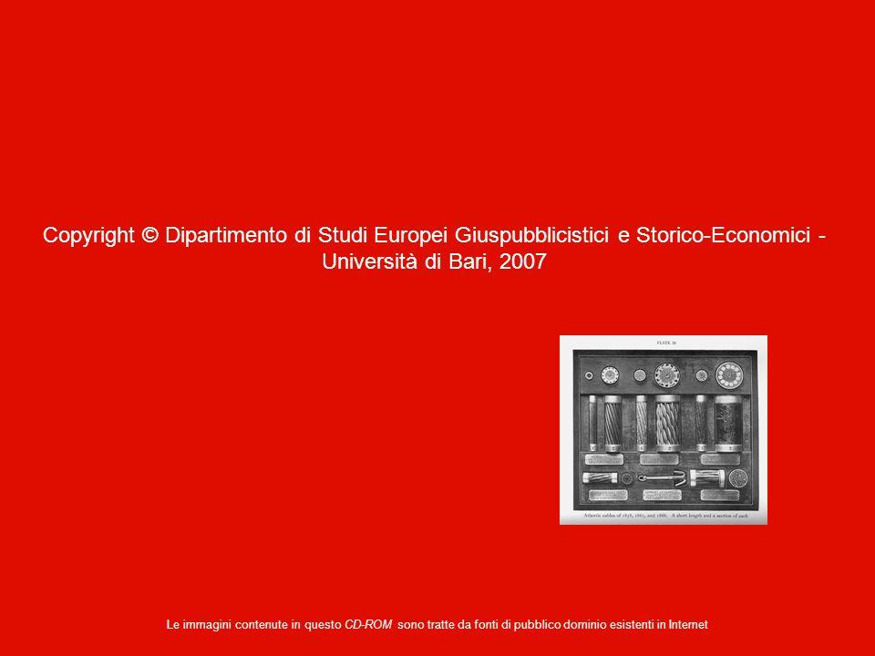 Copyright © Dipartimento di Studi Europei Giuspubblicistici e Storico-Economici - Università di Bari, 2007 Le immagini contenute in questo CD-ROM sono