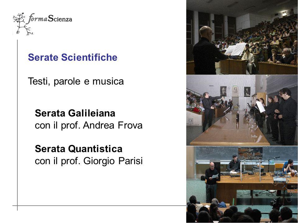 Serate Scientifiche Testi, parole e musica Serata Galileiana con il prof.