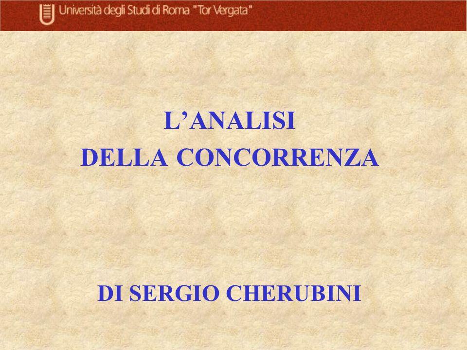 LANALISI DELLA CONCORRENZA DI SERGIO CHERUBINI