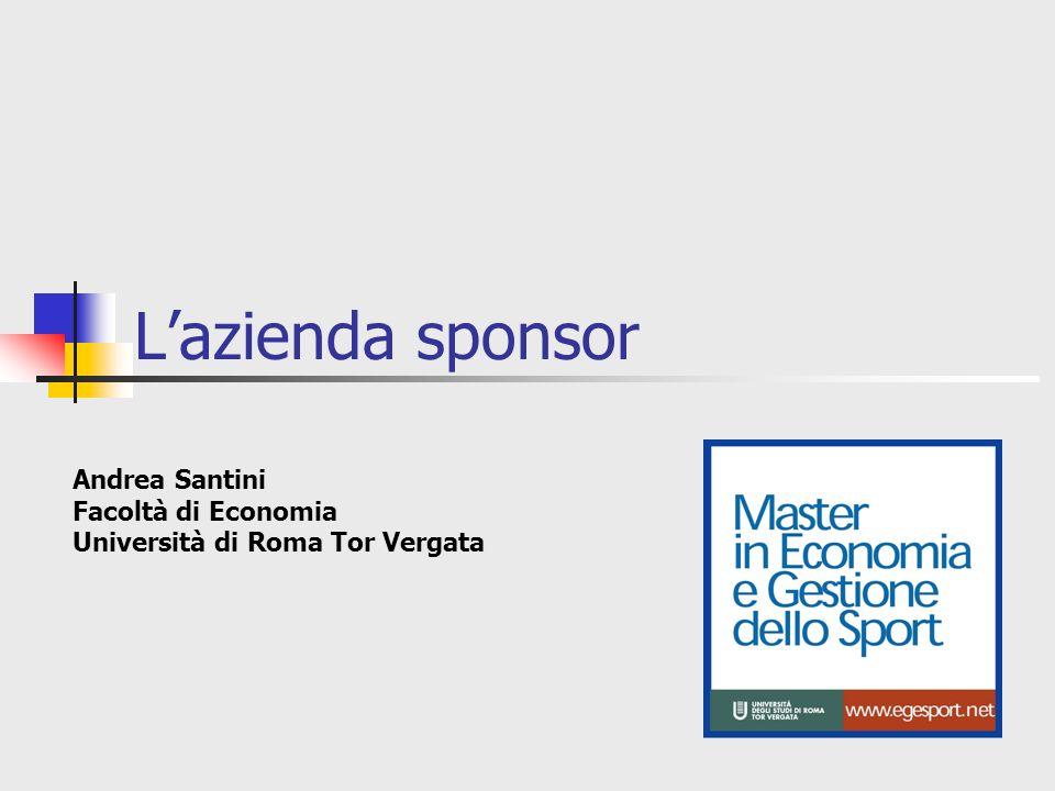 Lazienda sponsor Andrea Santini Facoltà di Economia Università di Roma Tor Vergata